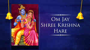 Om Jay Shree Krishna Hare - Male - Hindi Lyrics