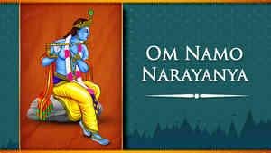 Om Namo Narayanya