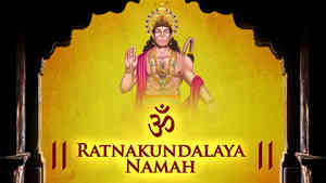 Om Ratnakundalaya Namah - Male