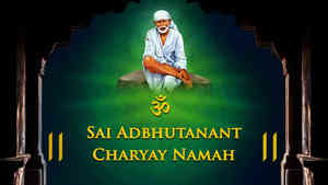 Om Sai Adbhutanant Charyay Namah - Duet