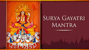 Surya Gayatri Mantra - With Lyrics