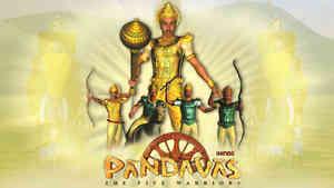 Pandavas - The Five Warriors - Hindi