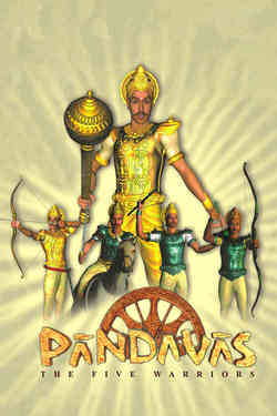 Pandavas - The Five Warriors