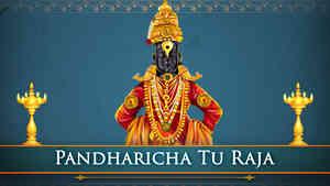 Pandharicha Tu Raja