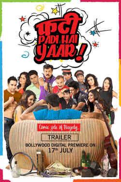 Phati Padi Hai Yaar - Promo