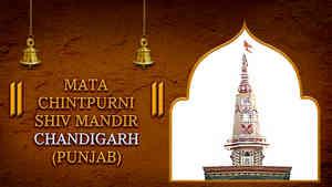 Mata Chintpurni Shiv Mandir, Chandigarh, Punjab
