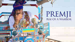 Premji - Rise Of A Warrior