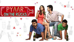 Pyaar on the Rocks