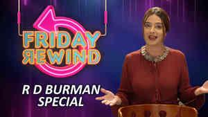 R D Burman Special - Friday Rewind with RJ Adaa