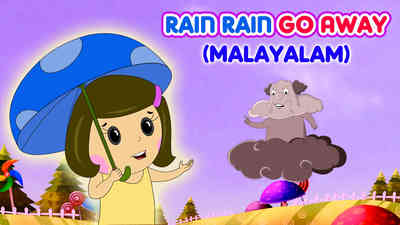 Rain, Rain, Go Away - Country Pop Style - Malayalam