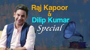 Raj Kapoor and Dilip Kumar Special