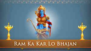 Ram Ka Kar Lo Bhajan