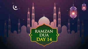 Ramzan Dua - Day 14