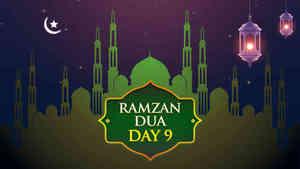 Ramzan Dua - Day 9