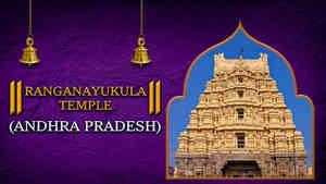 Ranganayukula Temple, Ap