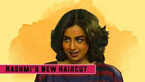 Rashmi's New Haircut