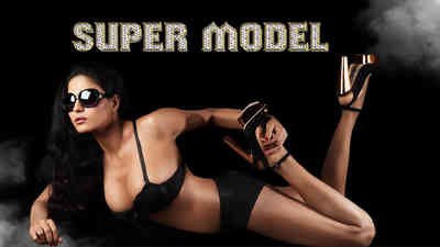 Real Life of Super Model