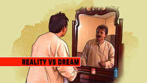 Reality Vs Dream