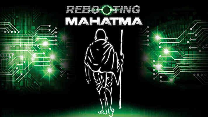 Rebooting Mahatma