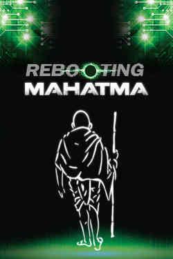 Rebooting Mahatma