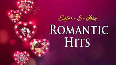 Safar-E-Ishq - Romantic Hits
