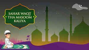Sahar Woqt Tha Masoom Kaliya
