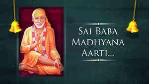 Sai Baba Madhyana Aarti - Male