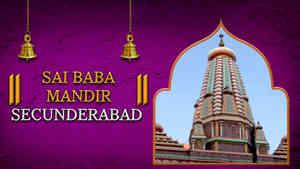 Saibaba Mandir, Secunderabad, Telangana