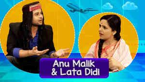 Sanket As Anu Malik& Sugandha As Lata Didi
