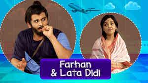 Sanket as Farhan & Sugandha as Lata Didi -Part 2