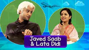 Sanket As Javed Saab& Sugandha As Lata Didi