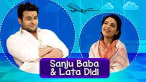Sanket As Sanju Baba & Sugandha As Lata Didi - Part 2