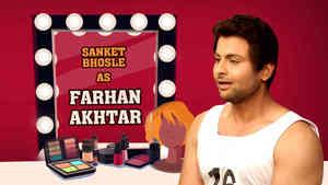 Sanket Bhosle As Farhan