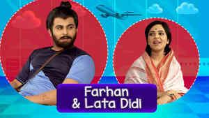 Sanket as Farhan & Sugandha as Lata Didi