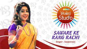 Saware Ke Rang Rachi