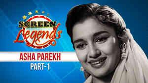 Screen Legends - Asha Parekh Part 1