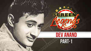 Screen Legends - Dev Anand Part 1