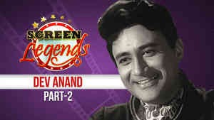 Screen Legends - Dev Anand Part 2