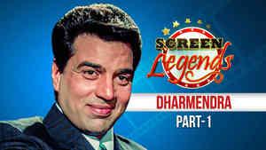 Screen Legends - Dharmendra Part 1