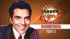 Screen Legends - Dharmendra Part 2