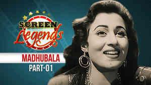 Screen Legends - Madhubala Part 1