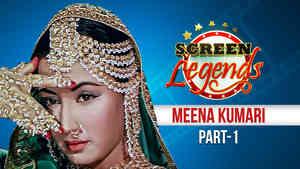 Screen Legends - Meena Kumari Part 1
