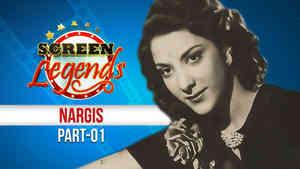 Screen Legends - Nargis Part 1