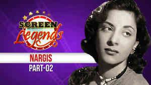 Screen Legends - Nargis Part 2