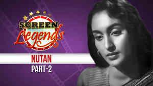 Screen Legends - Nutan Part 2