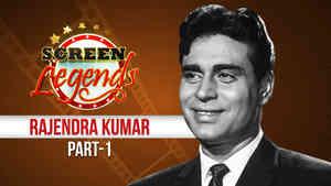 Screen Legends - Rajendra Kumar Part 1