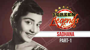 Screen Legends - Sadhana Part 1