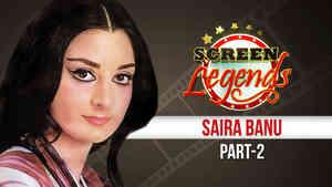 Screen Legends - Saira Banu Part 2