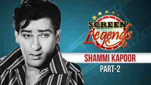 Screen Legends - Shammi Kapoor Part 2