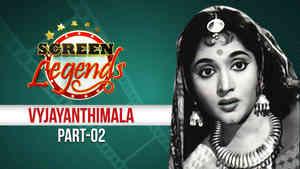 Screen Legends - Vyjayanthimala Part 2